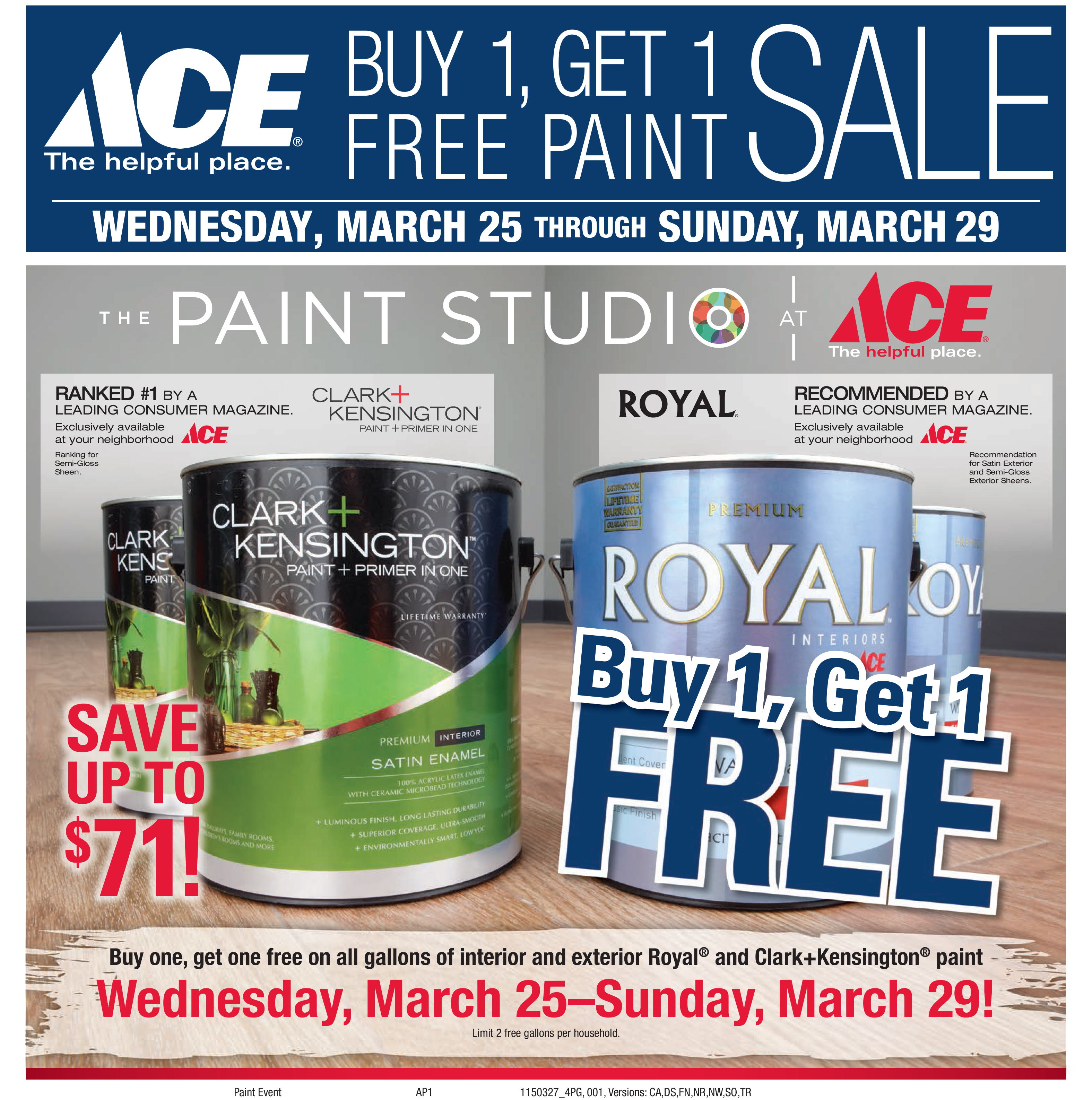 Buy 1 Get 1 Free Paint Sale And More Sneade 39 S Ace Home