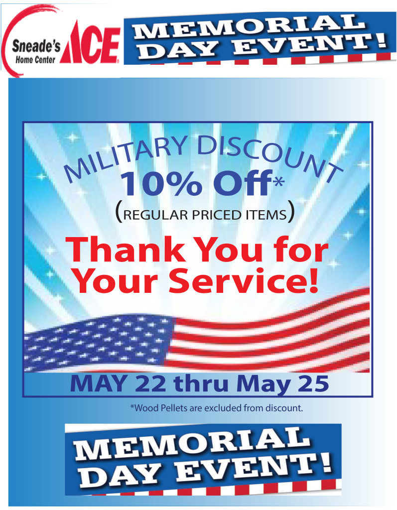 Military Discount Memorial Day 2015 Sneade S Ace Home