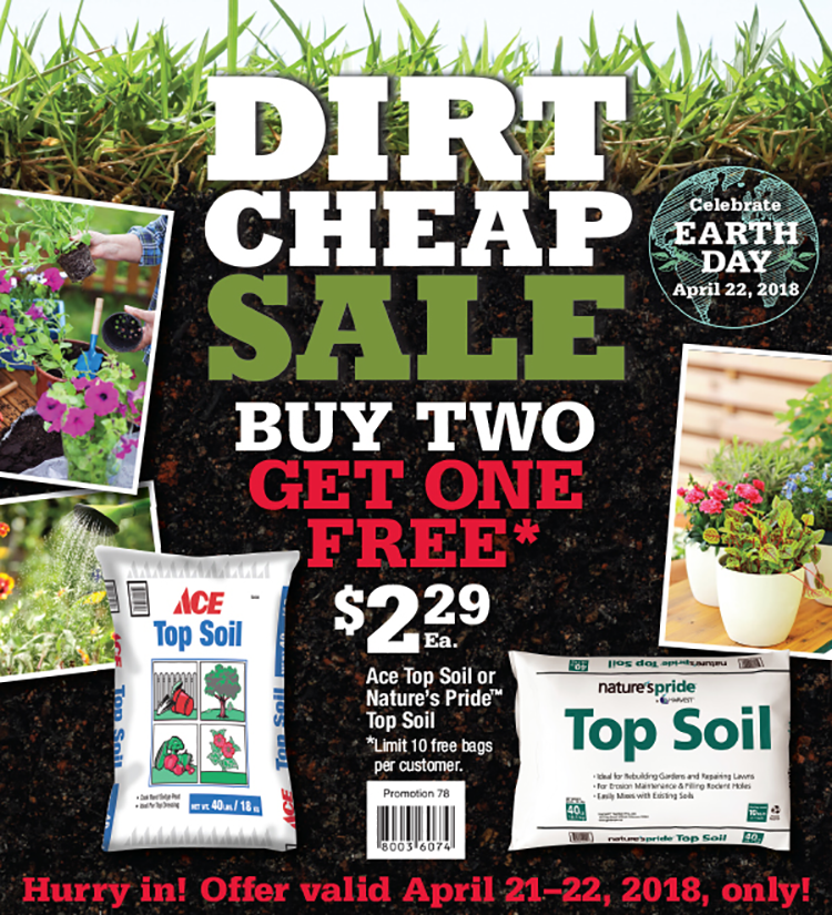 Dirt Cheap Sale - Sneade\'s Ace Home Centers