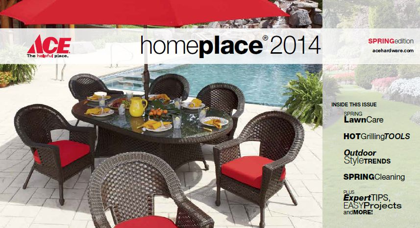 Ace Homeplace Magazine Spring 2014 Sneade S Ace Home Centers